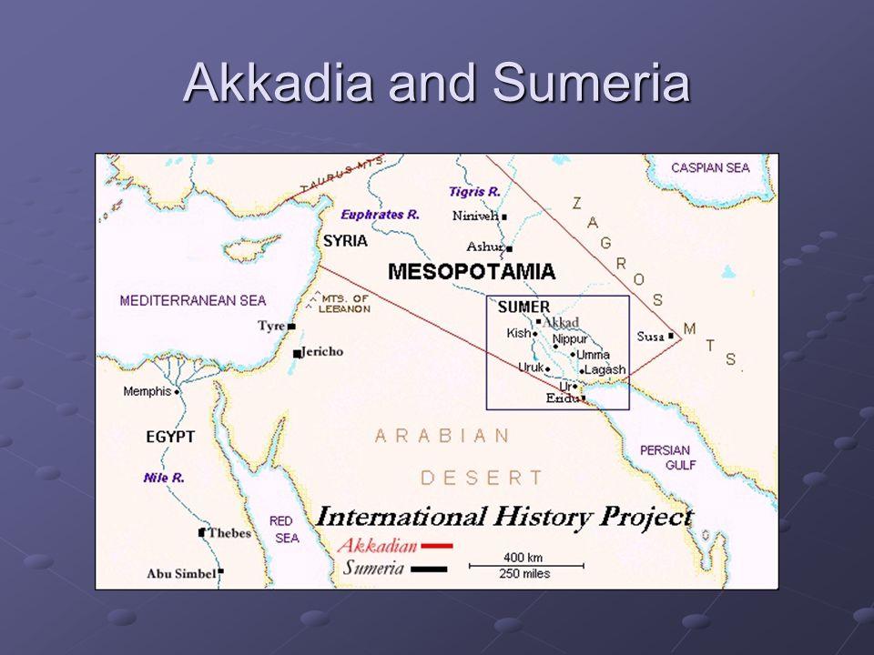 Akkadia and Sumeria