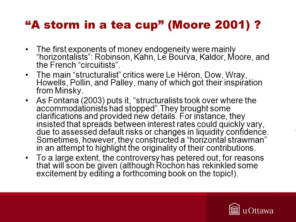 A storm in a tea cup (Moore 2001) .