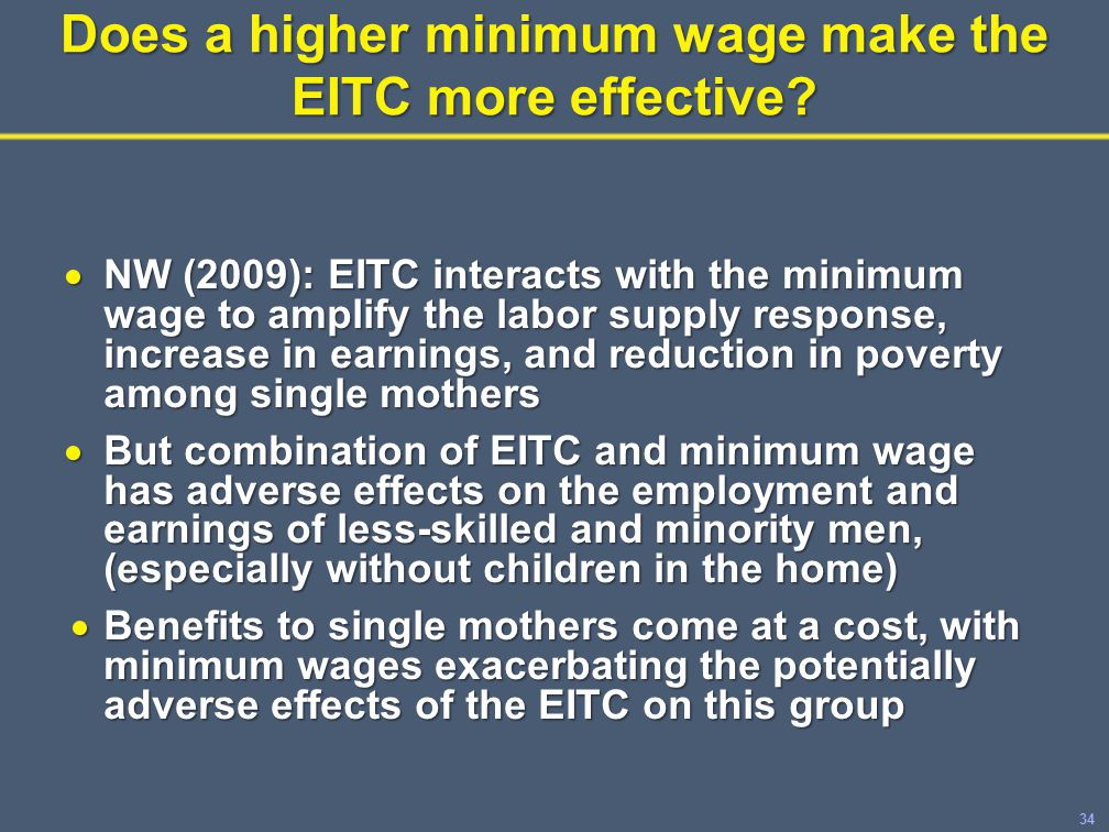 34 Does a higher minimum wage make the EITC more effective.