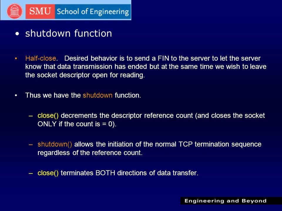 shutdown function Half-close.