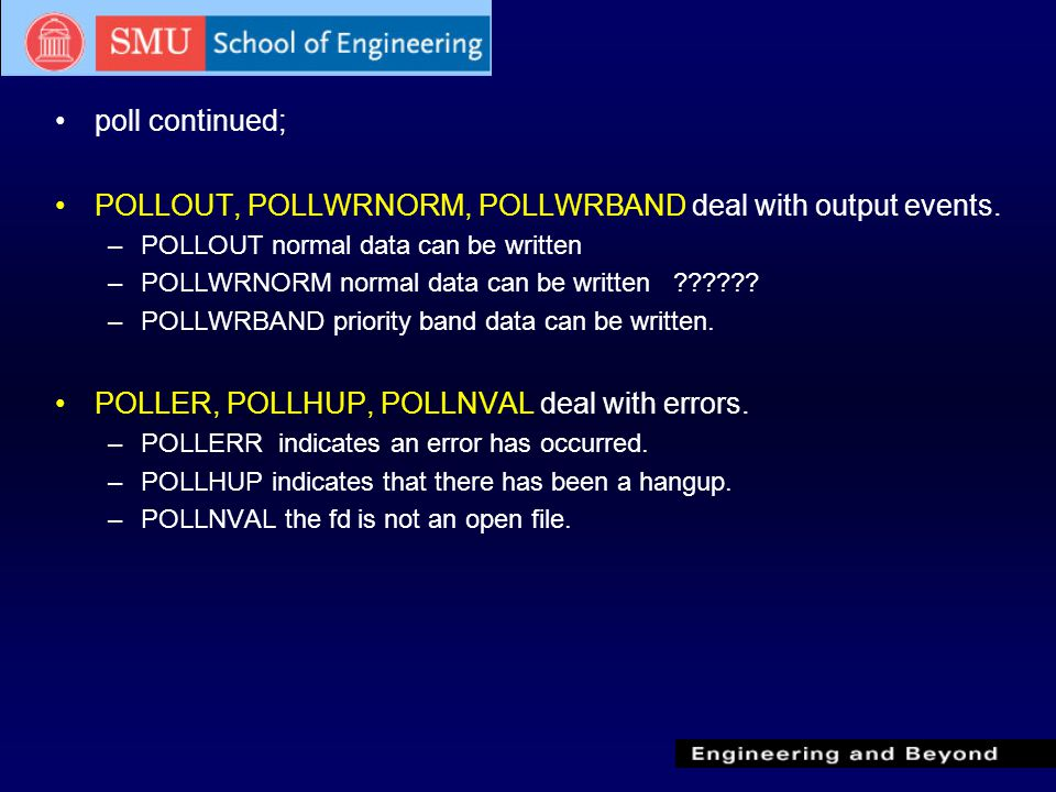 poll continued; POLLOUT, POLLWRNORM, POLLWRBAND deal with output events.