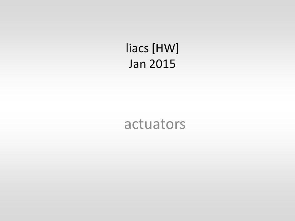 liacs [HW] Jan 2015 actuators