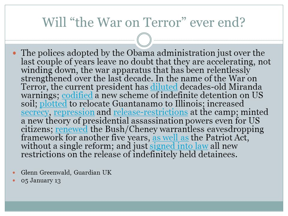 Will the War on Terror ever end.