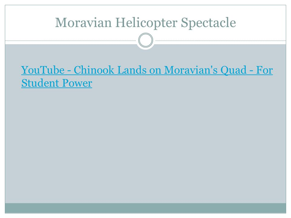 Moravian Helicopter Spectacle YouTube - Chinook Lands on Moravian s Quad - For Student Power