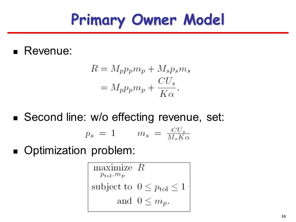 Primary Owner Model Revenue: Second line: w/o effecting revenue, set: Optimization problem: 10