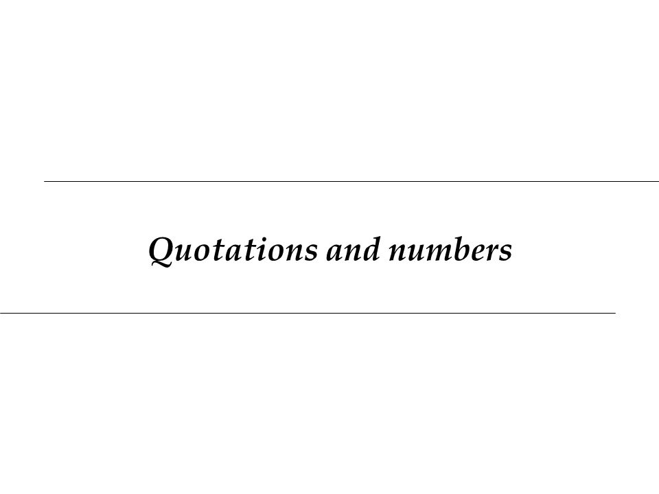 Quotations and numbers
