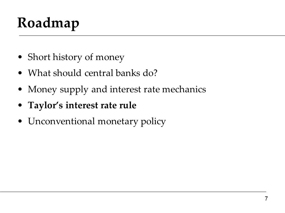 Roadmap Short history of money What should central banks do.