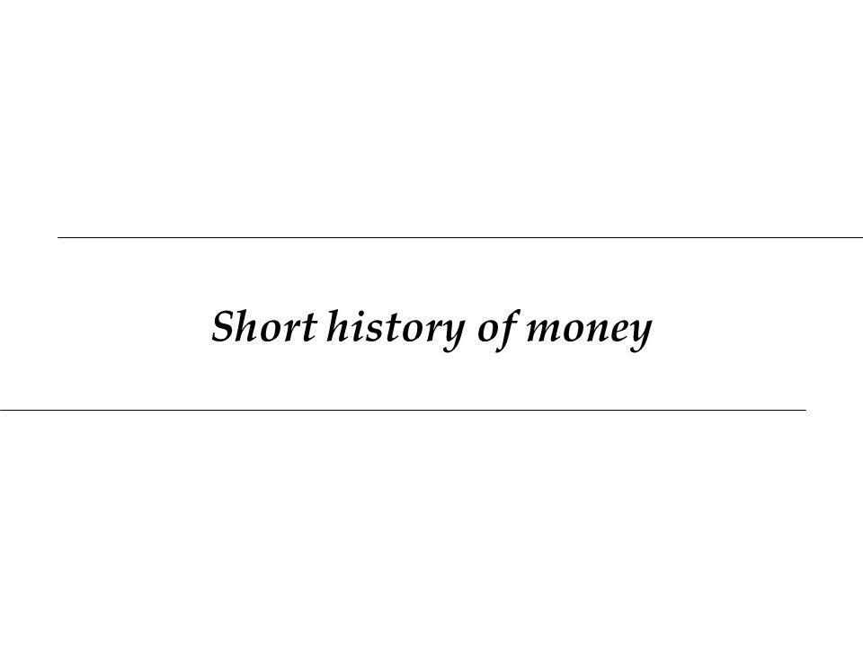 Short history of money