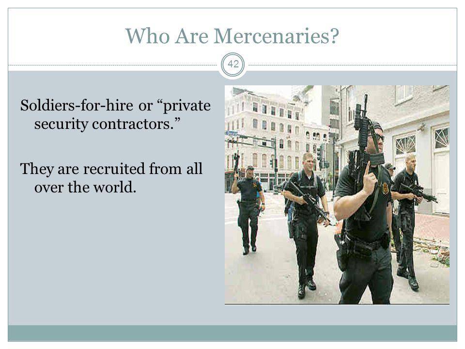 Who Are Mercenaries.