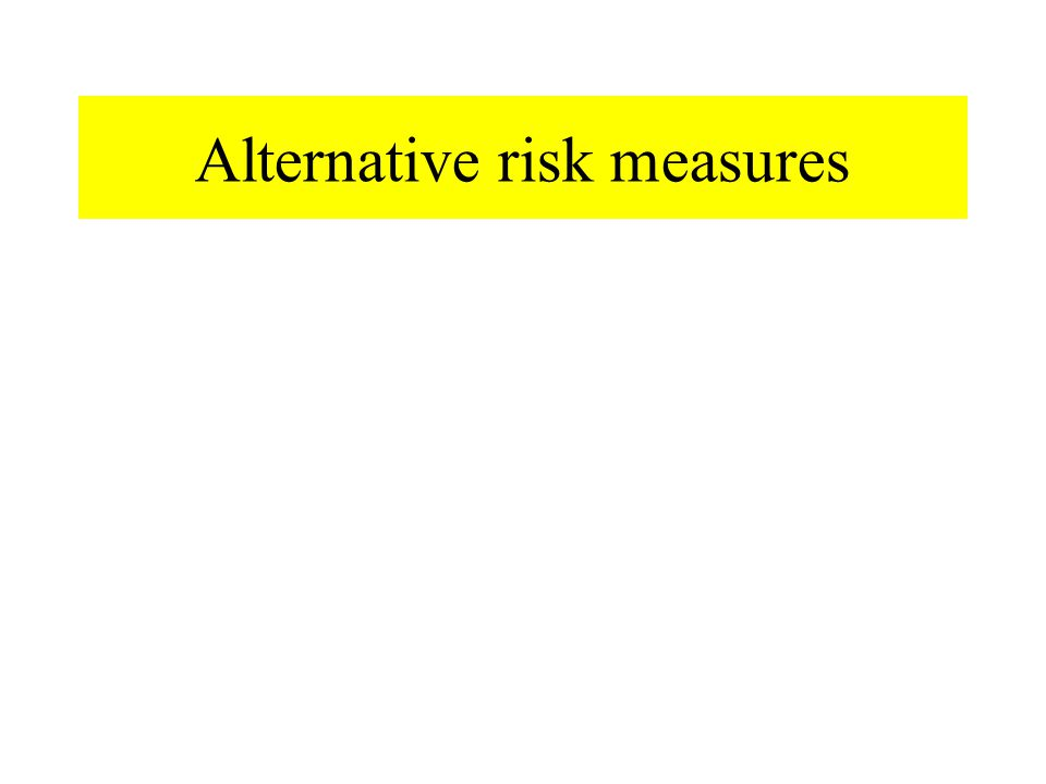 Alternative risk measures