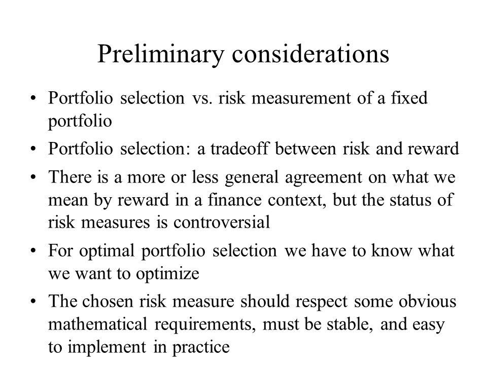 Preliminary considerations Portfolio selection vs.