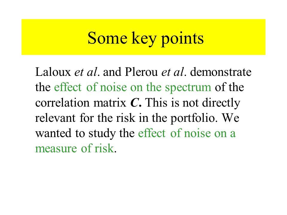 Some key points Laloux et al. and Plerou et al.