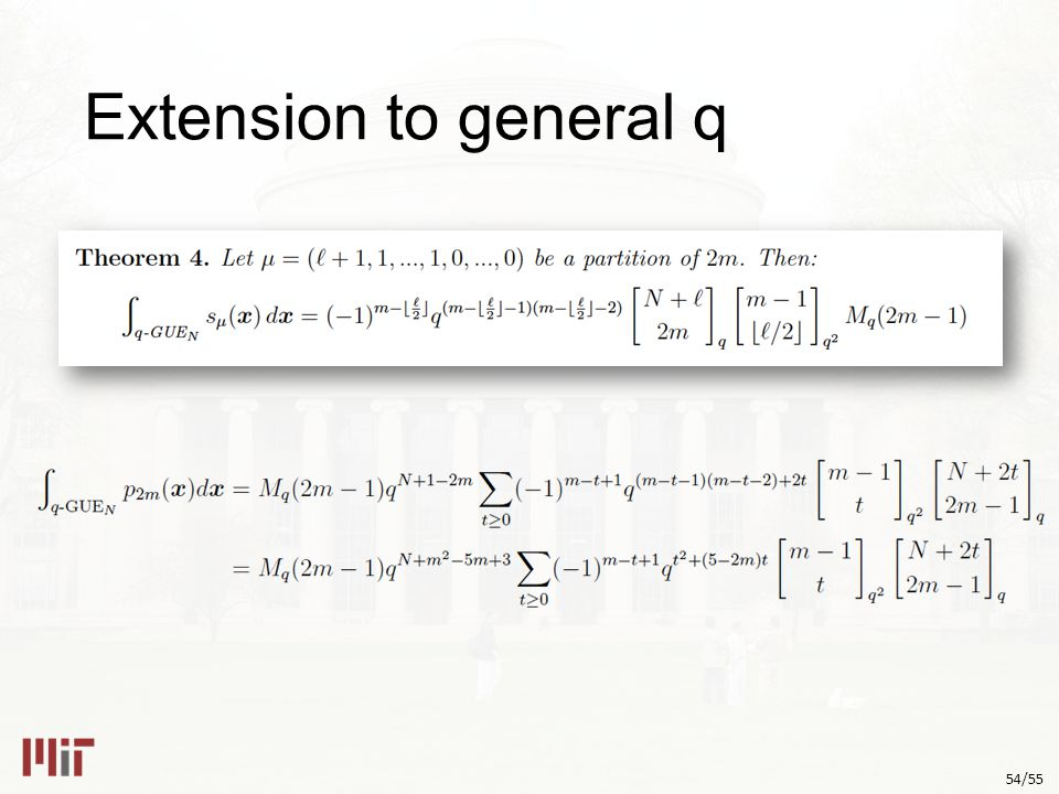 54/55 Extension to general q
