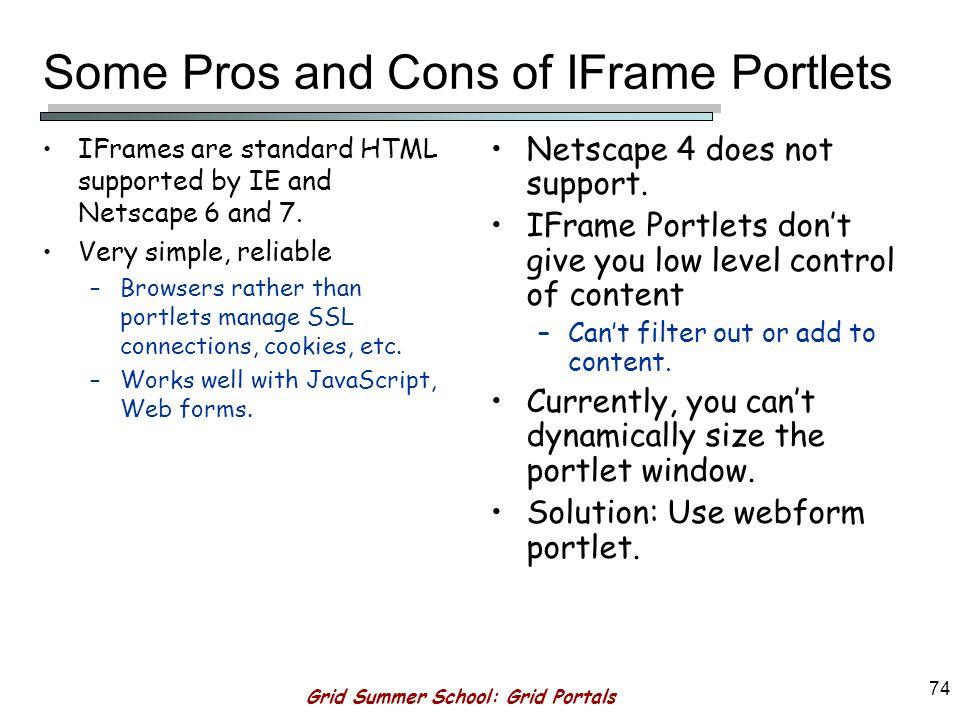 Grid Summer School: Grid Portals 73 Remote portal content pulled into a Jetspeed portal.