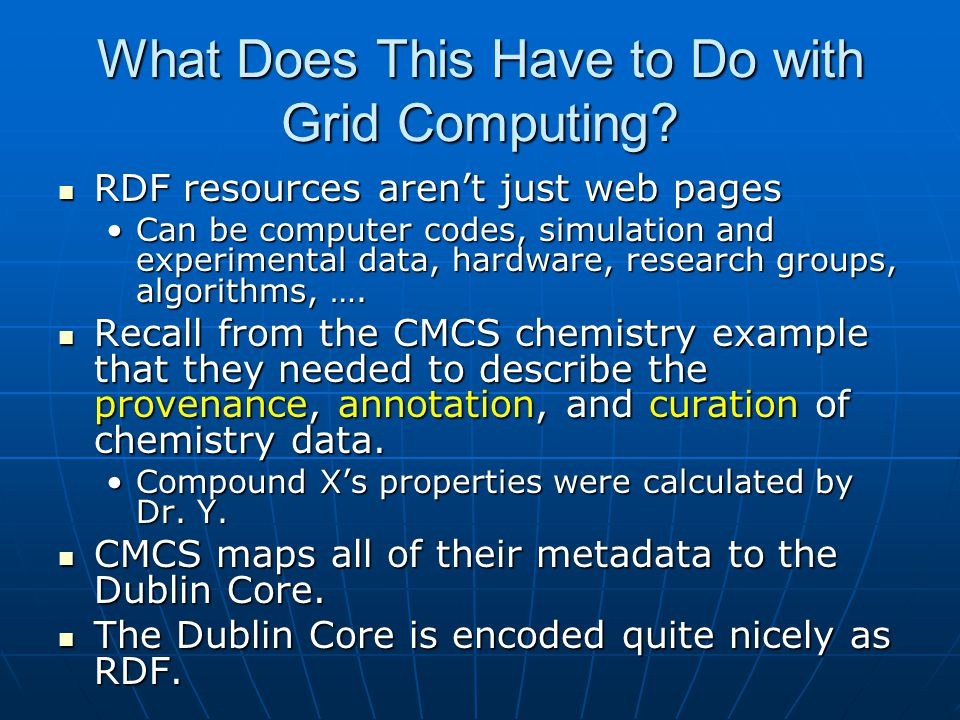 What Does This Have to Do with Grid Computing.