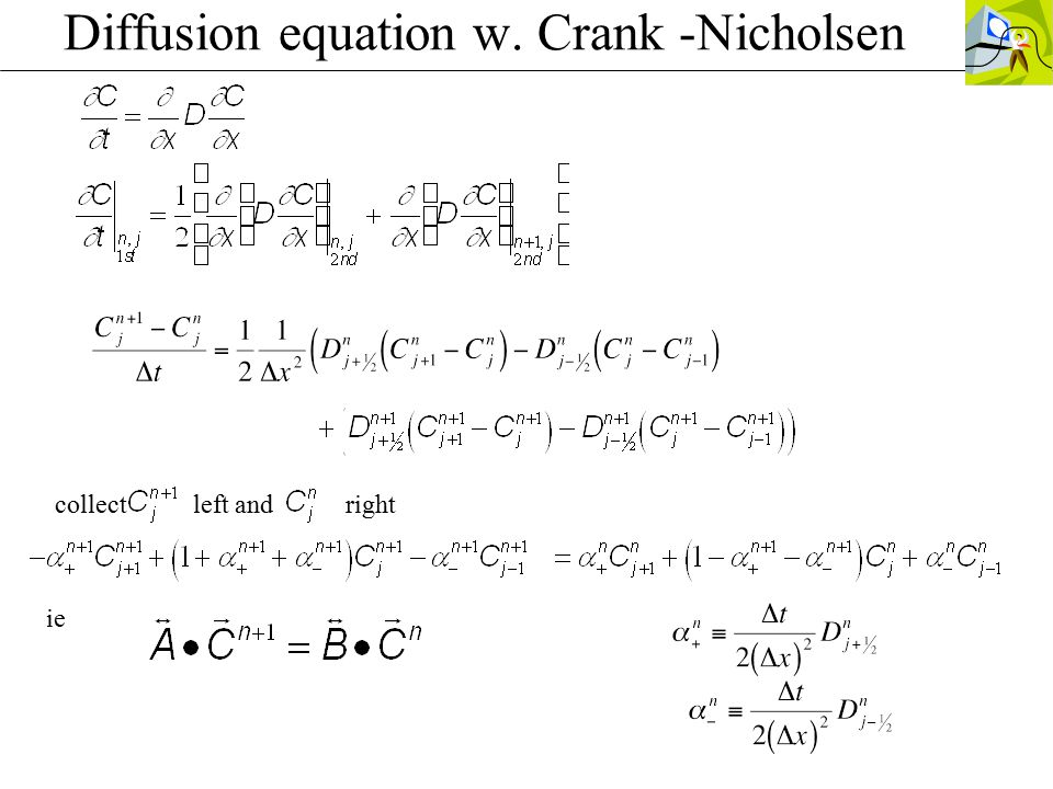 Diffusion equation w. Crank -Nicholsen collect left and right ie