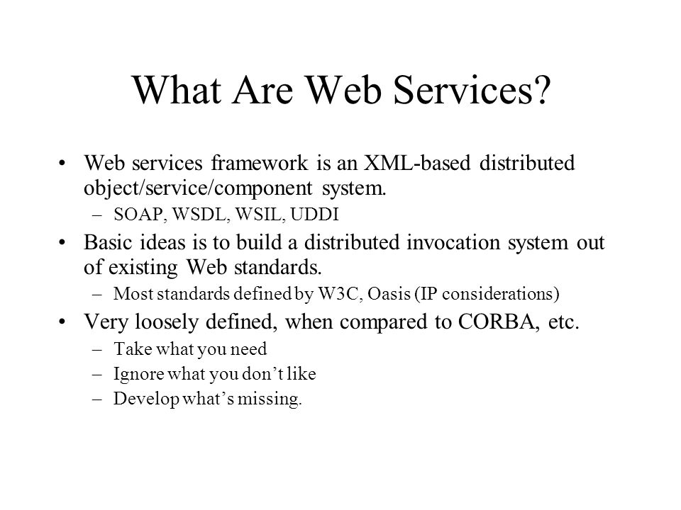 What is Missing.Transient services –Web services are not permanent or static.