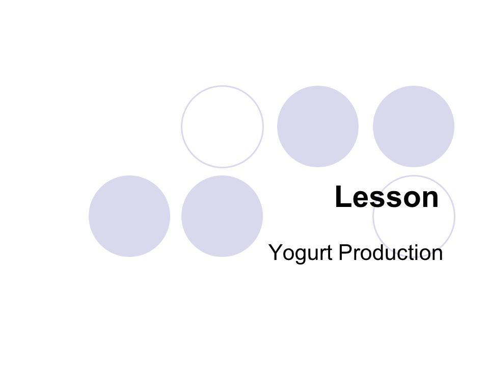 Lesson Yogurt Production
