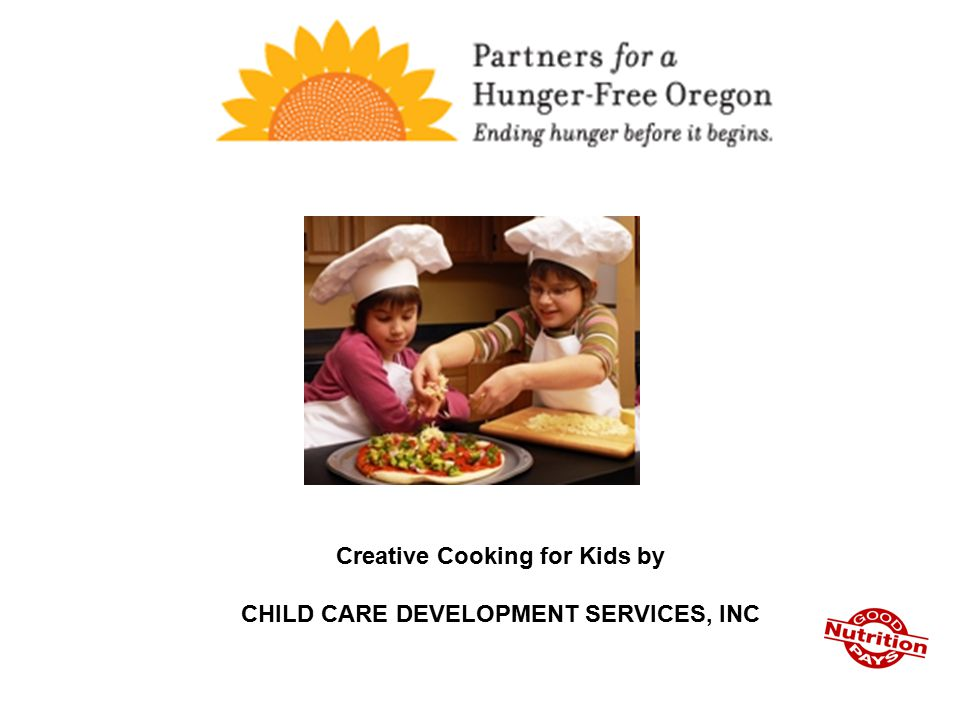Creative Cooking for Kids by CHILD CARE DEVELOPMENT SERVICES, INC