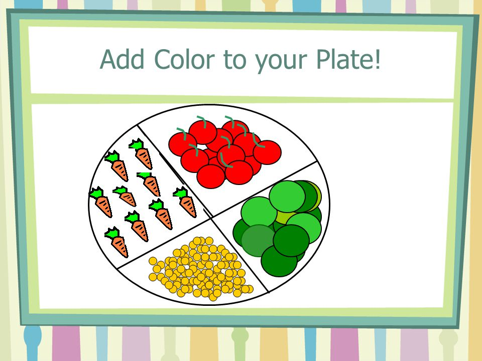 Add Color to your Plate!