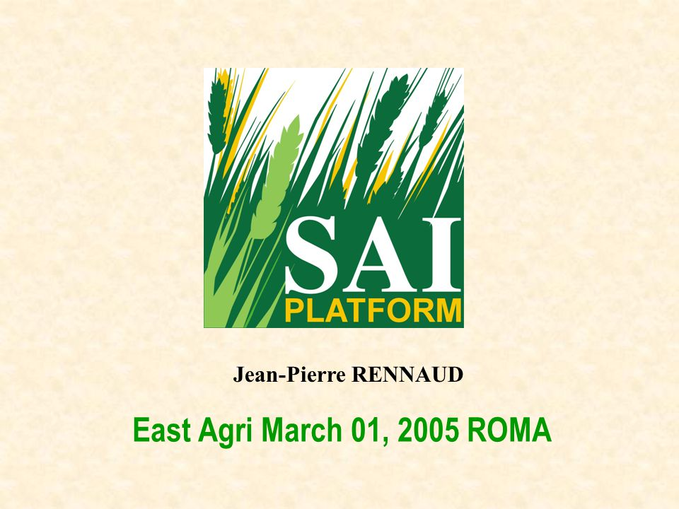 East Agri March 01, 2005 ROMA Jean-Pierre RENNAUD