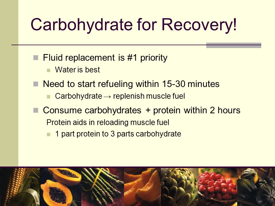 Carbohydrate for Recovery.