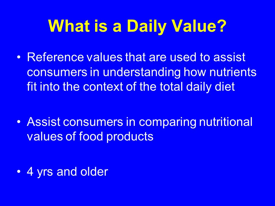 What is a Daily Value.