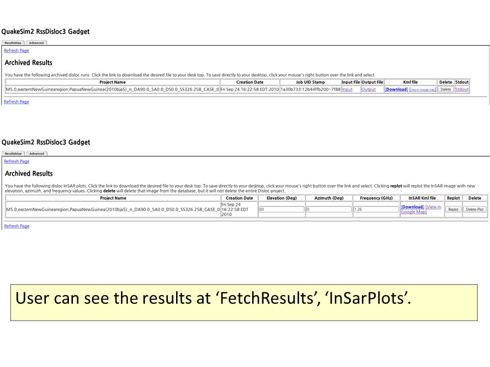 User can see the results at 'FetchResults', 'InSarPlots'.