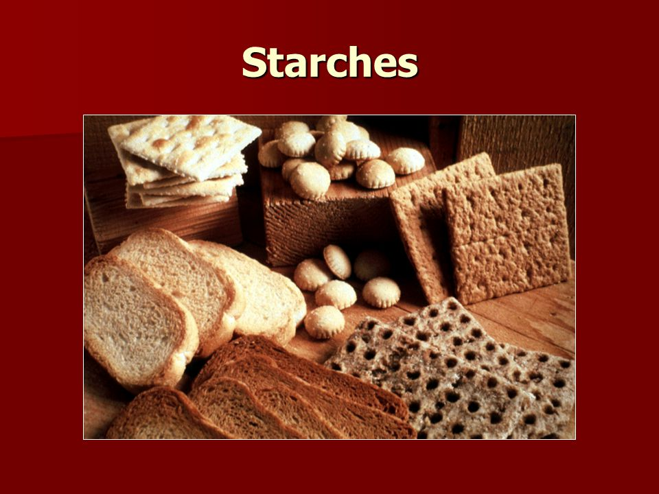 Starches
