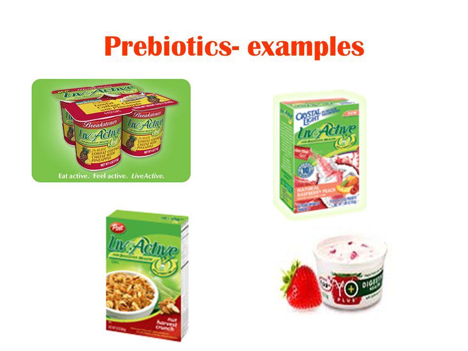 Prebiotics- examples