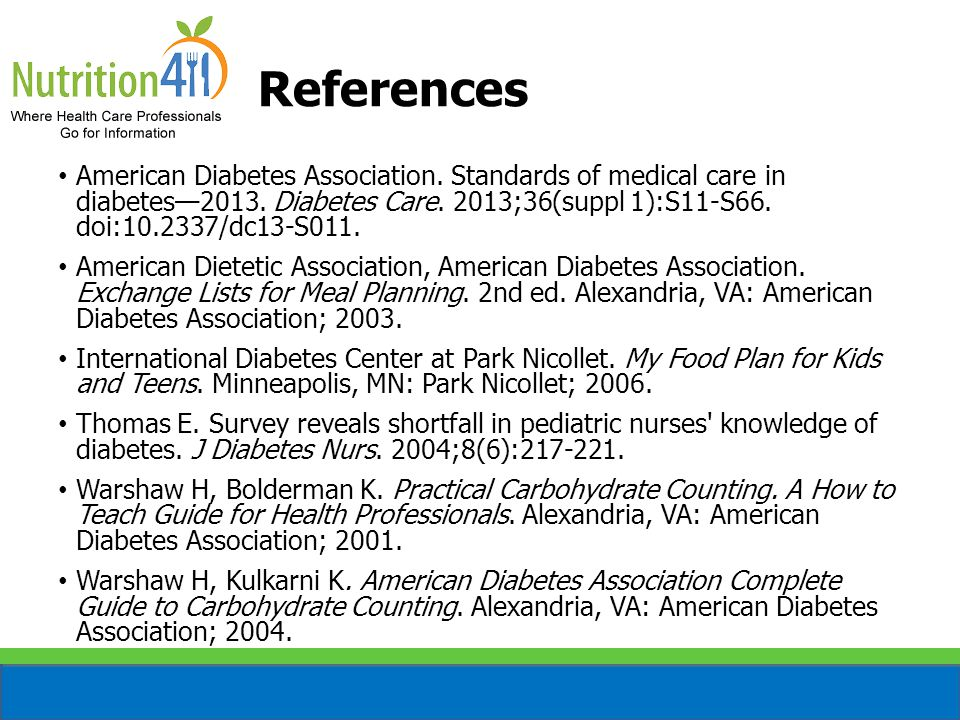 References American Diabetes Association. Standards of medical care in diabetes—2013. Diabetes Care. 2013;36(suppl 1):S11-S66. doi:10.2337/dc13-S011.