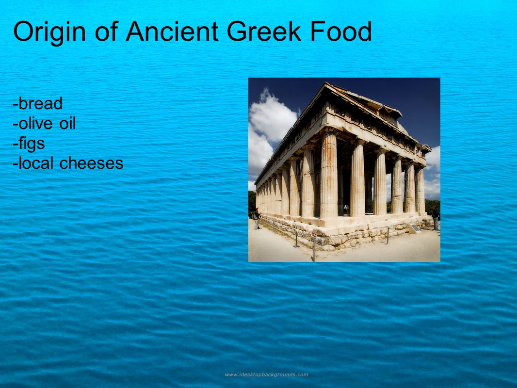 Origin of Ancient Greek Food -bread -olive oil -figs -local cheeses