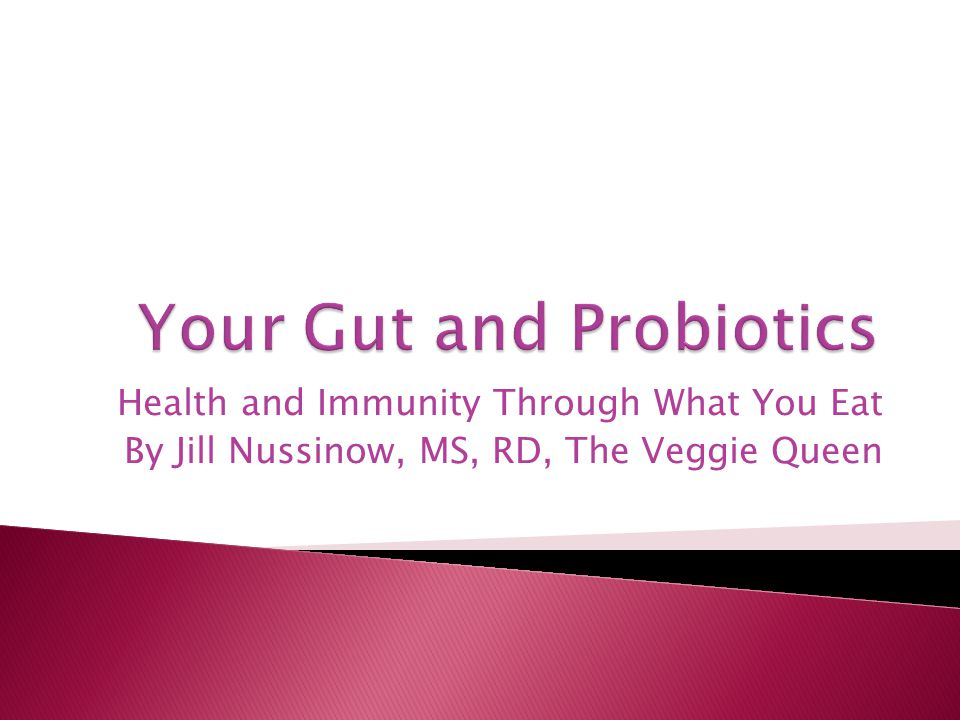Health and Immunity Through What You Eat By Jill Nussinow, MS, RD, The Veggie Queen