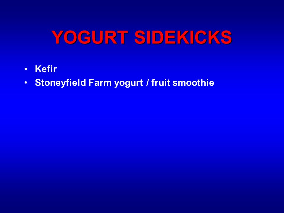 YOGURT SIDEKICKS Kefir Stoneyfield Farm yogurt / fruit smoothie