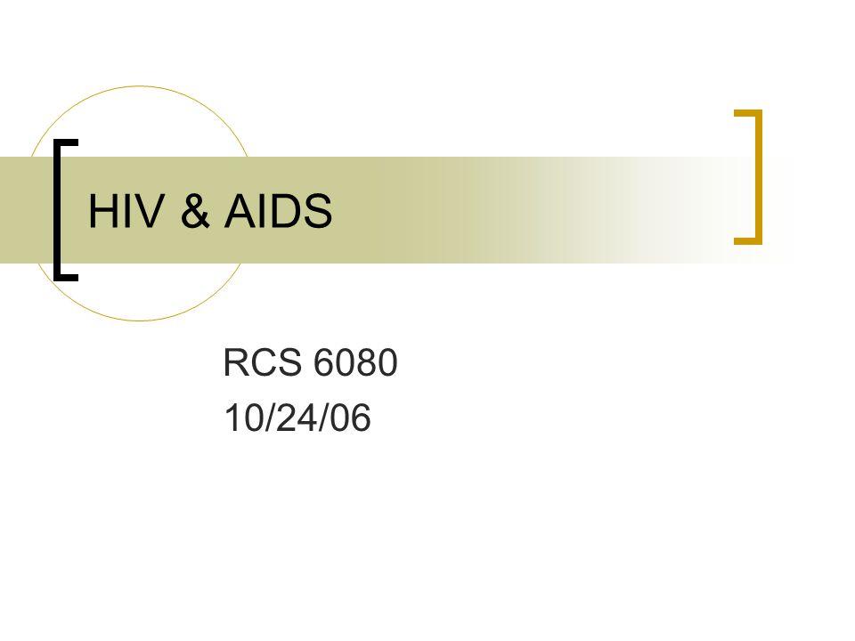 HIV & AIDS RCS 6080 10/24/06
