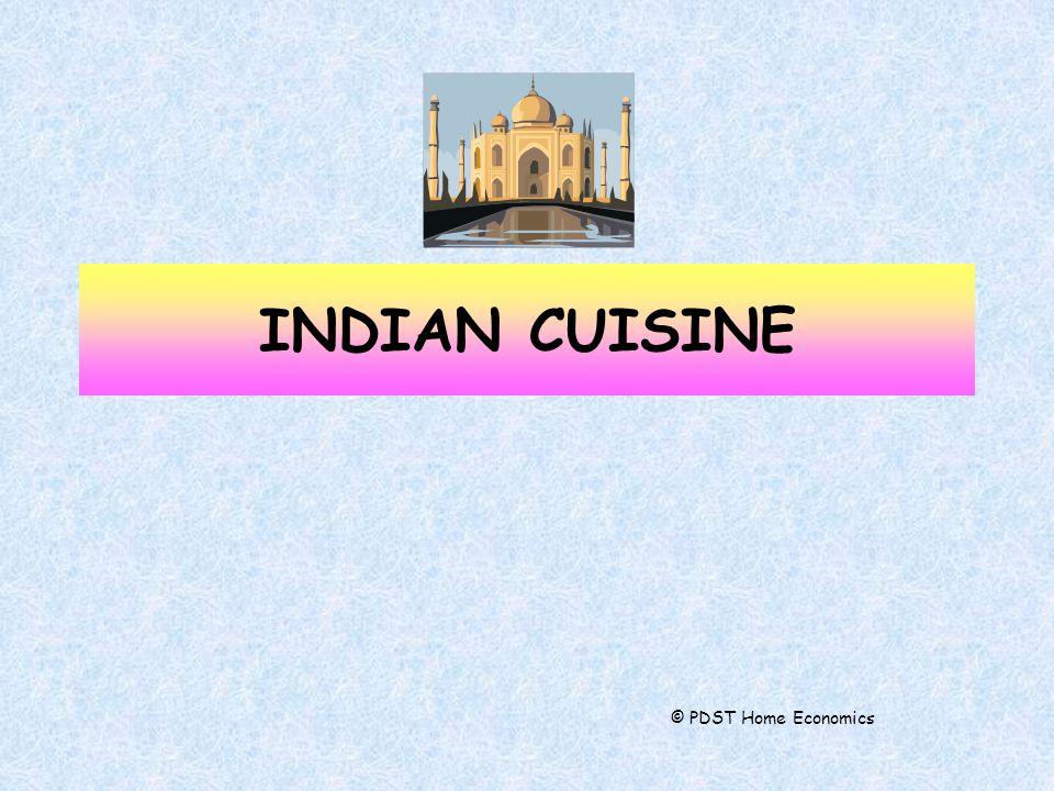 INDIAN CUISINE © PDST Home Economics