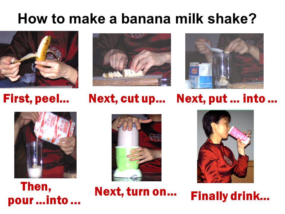 How to make a banana milk shake.