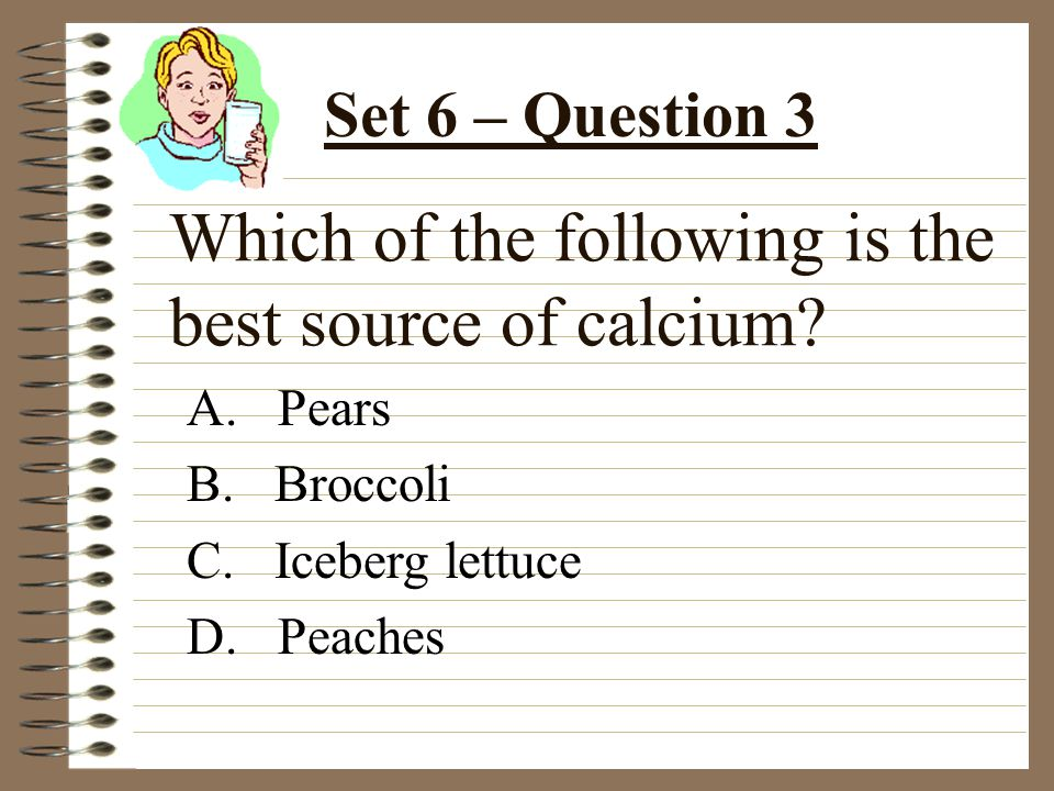 Which of the following is the best source of calcium.