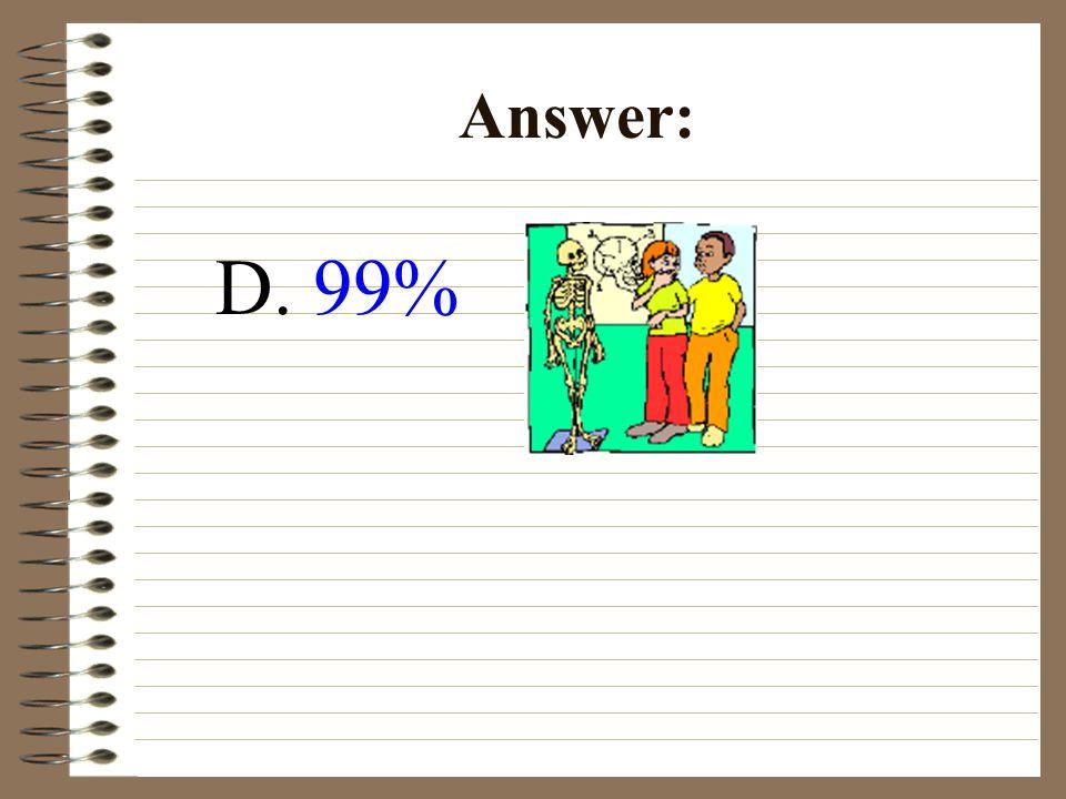 D. 99% Answer: