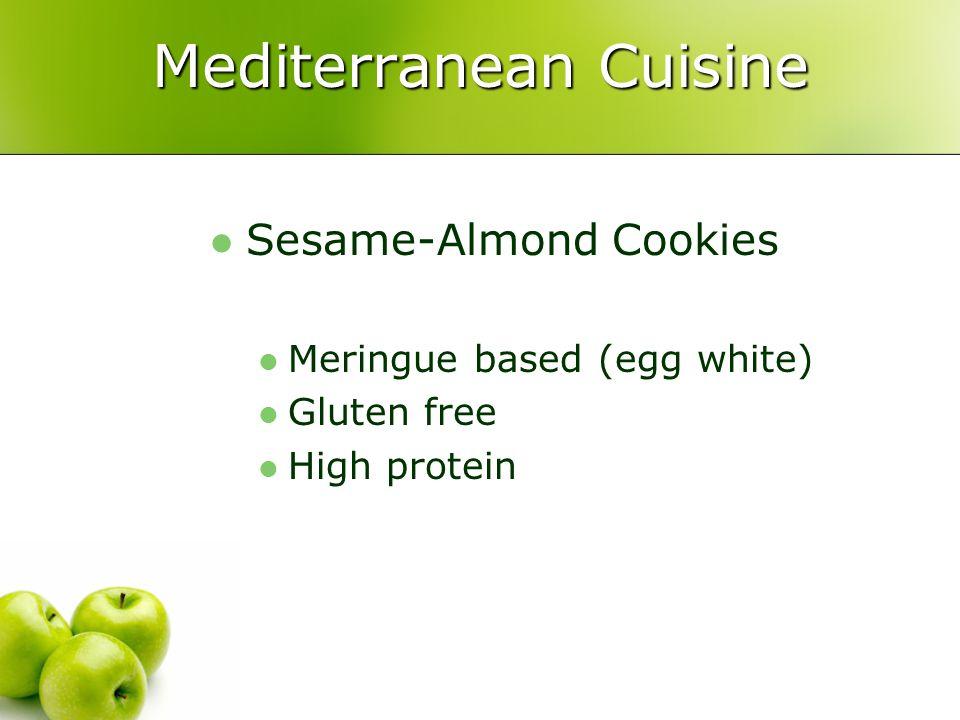 Mediterranean Cuisine Sesame-Almond Cookies Meringue based (egg white) Gluten free High protein