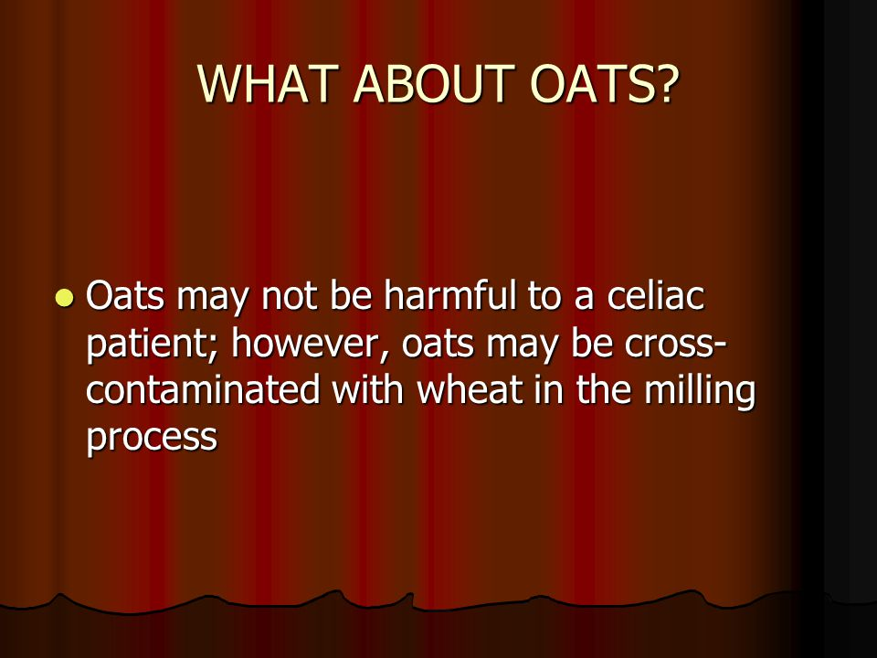 WHAT ABOUT OATS.
