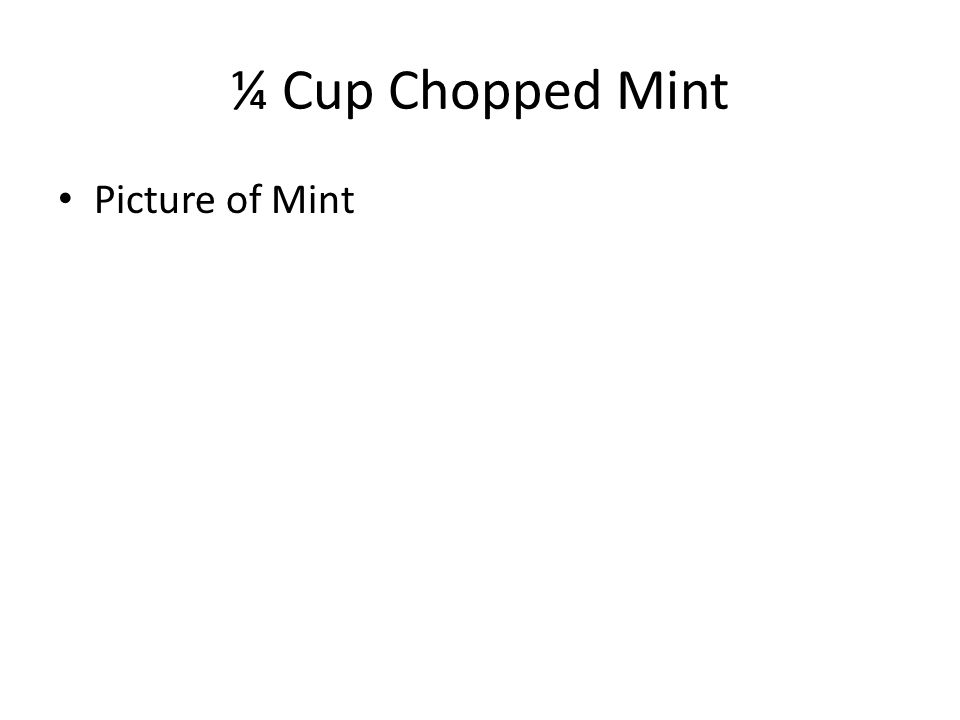 ¼ Cup Chopped Mint Picture of Mint