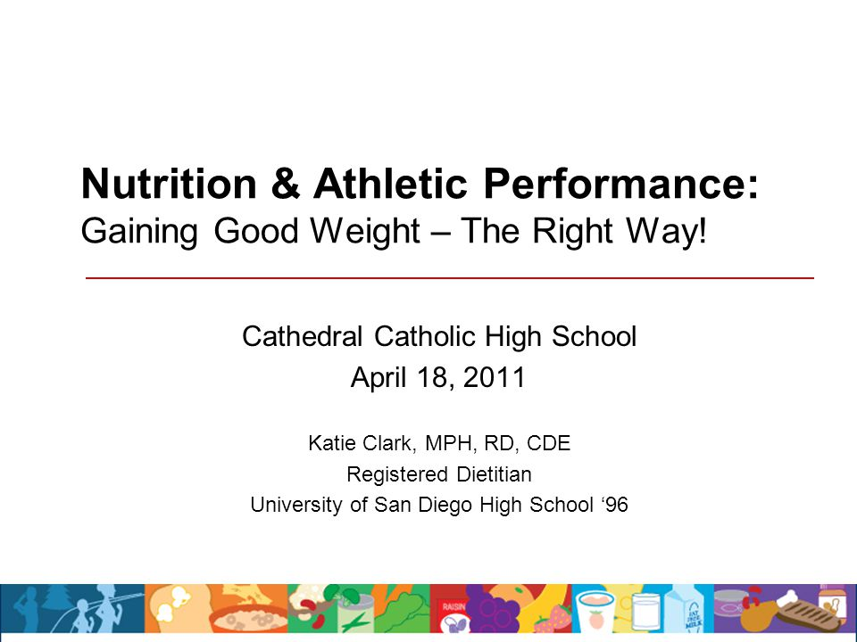 Nutrition & Athletic Performance: Gaining Good Weight – The Right Way.