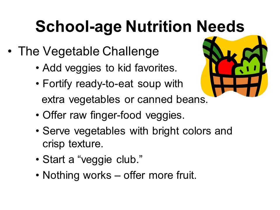 School-age Nutrition Needs The Vegetable Challenge Add veggies to kid favorites.