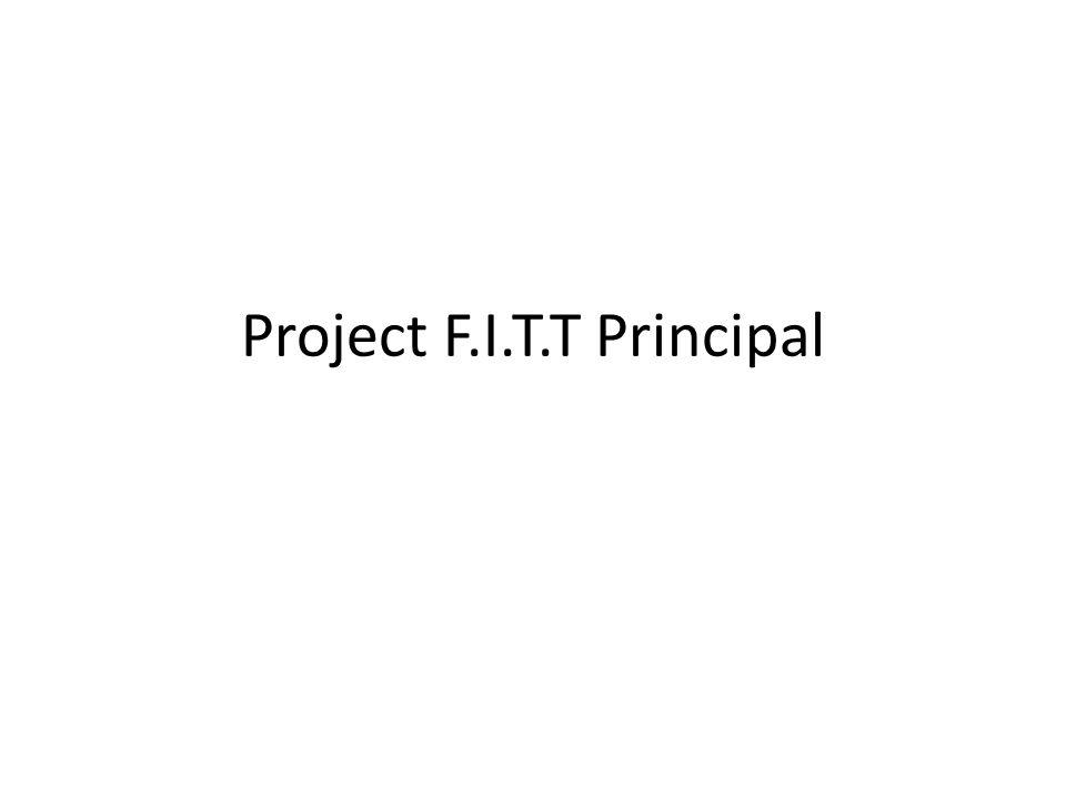 Project F.I.T.T Principal