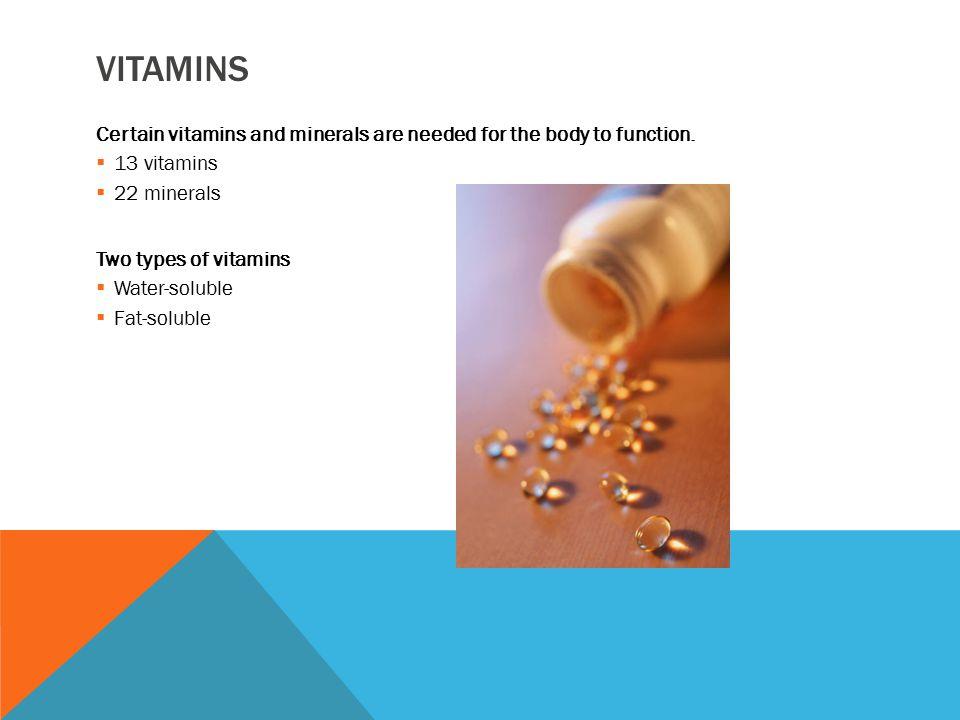WATER-SOLUBLE VITAMINS Vitamins Bs and C Eight B vitamins: ◦ Thiamin (B-1) ◦ Riboflavin (B-2) ◦ Niacin (B-3) ◦ Pyridoxine (B-4) ◦ Cobalamin (B-12) ◦ Folic acid ◦ Pantothenic acid ◦ Biotin