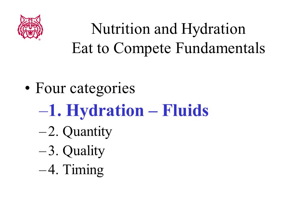1. Hydration Drink fluids throughout the day
