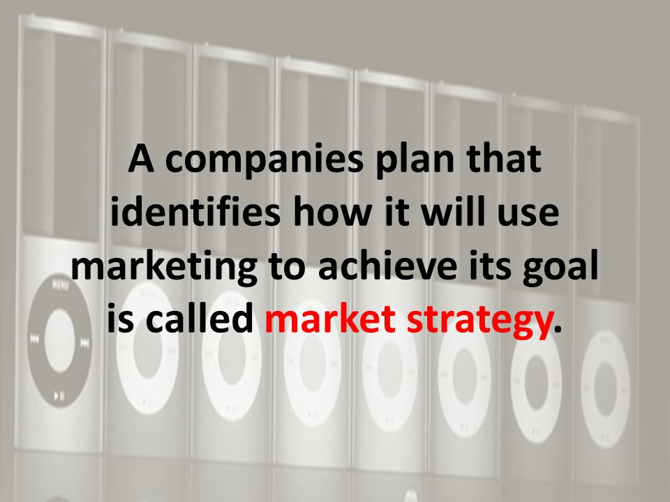 How to develop a successful marketing strategy  Consider needs of consumers.