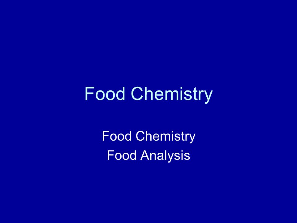 Food Chemistry Food Analysis