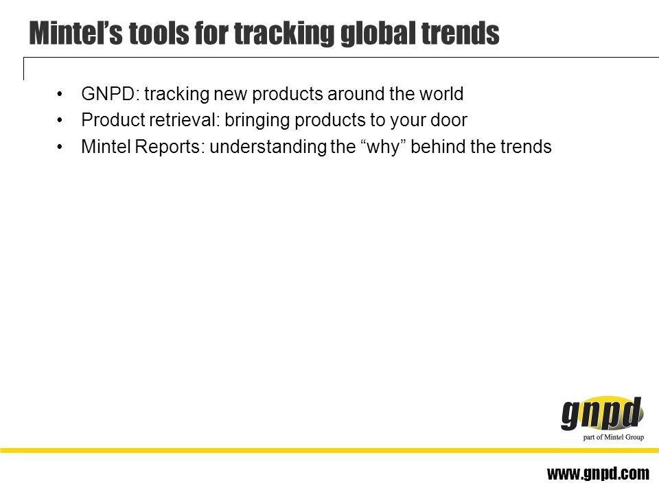 www.gnpd.com Today's presentation A brief look at new product numbers 10 grocery trends for the next five years